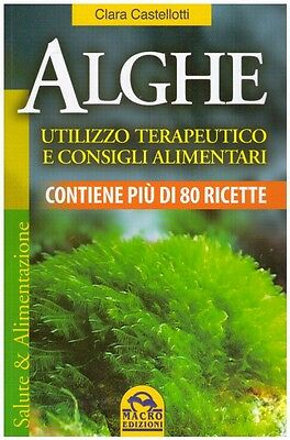 Libro - Alghe - Utilizzo Terapeutico e Consigli Alimentari - Sempredisponibile.it