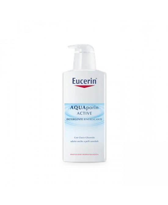 Eucerin Aquaporin Active Detergente Rinfrescante 400ml - Farmalandia