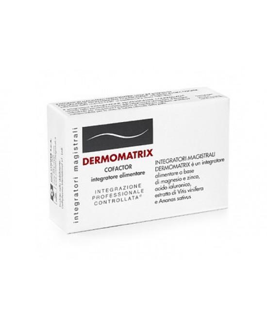 Integratori Magistrali Dermomatrix 20 Capsule - La tua farmacia online
