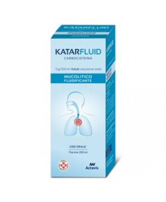 Katarfluid Soluzione Orale Carbocisteina Tosse 200 ml offerta