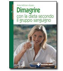 LIBRO - DIMAGRIRE CON LA DIETA SECONDO IL GRUPPO SANGUIGNO - Sempredisponibile.it